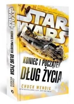 """""""Star Wars. Koniec i początek. Tom 2. Dług życia"""" Chuck Wendig – recenzja"""