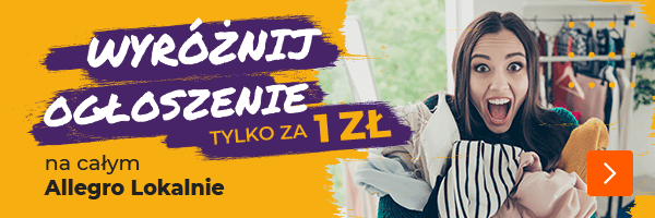 Wyróżnij ogłoszenie za 1 PLN