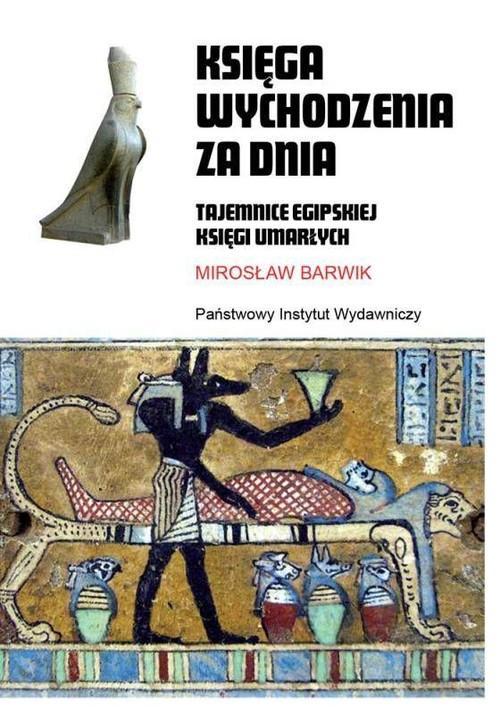 Księga wychodzenia za dnia – Mirosław Barwik – recenzja książki