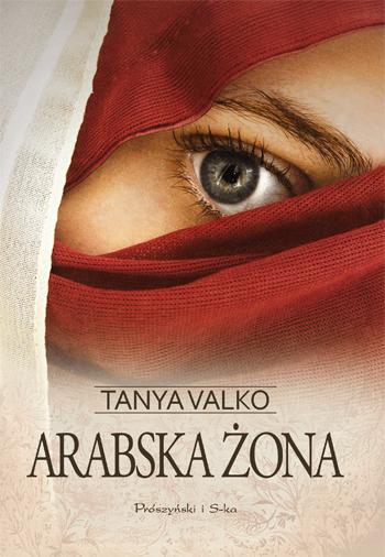 """""""Arabska żona"""" Tanya Valko – recenzja"""