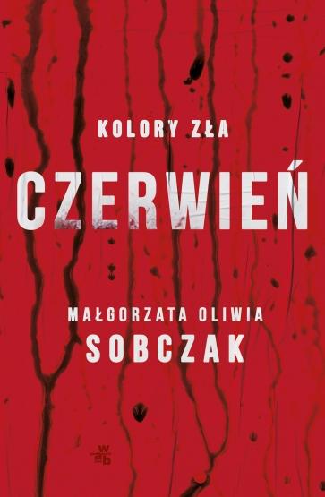 """""""Kolory zła. Czerwień"""" Małgorzata Oliwia Sobczak – recenzja"""