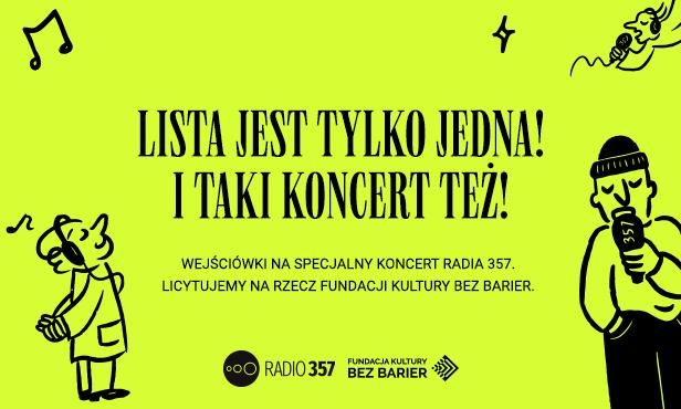 Koncert Radia 357 - Lista jest tylko jedna!