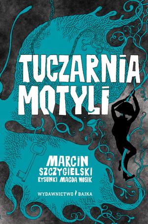 """""""Tuczarnia motyli"""" Marcin Szczygielski – recenzja"""