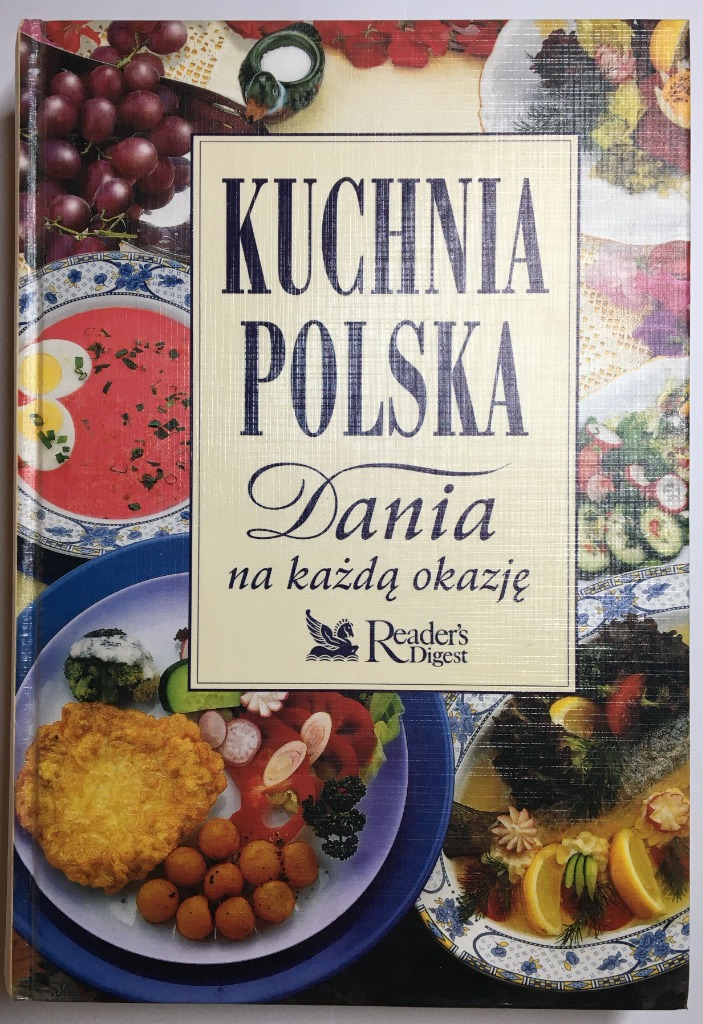Kuchnia Polska Dania Na Kazda Okazje Kup Teraz Za 58 00 Zl Warszawa Allegro Lokalnie