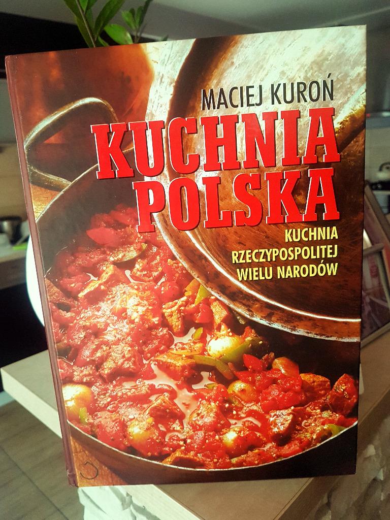 Maciej Kuron Kuchnia Polska Kup Teraz Za 298 00 Zl Wloclawek Allegro Lokalnie