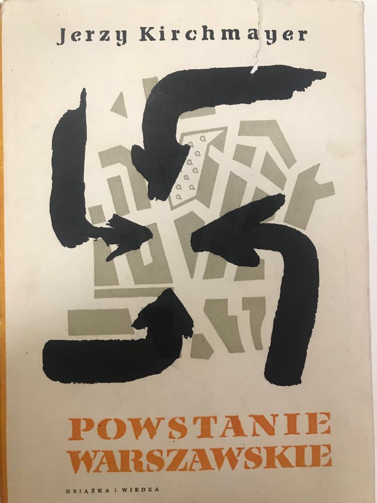 Powstanie Warszawskie - Jerzy Kirchmayer