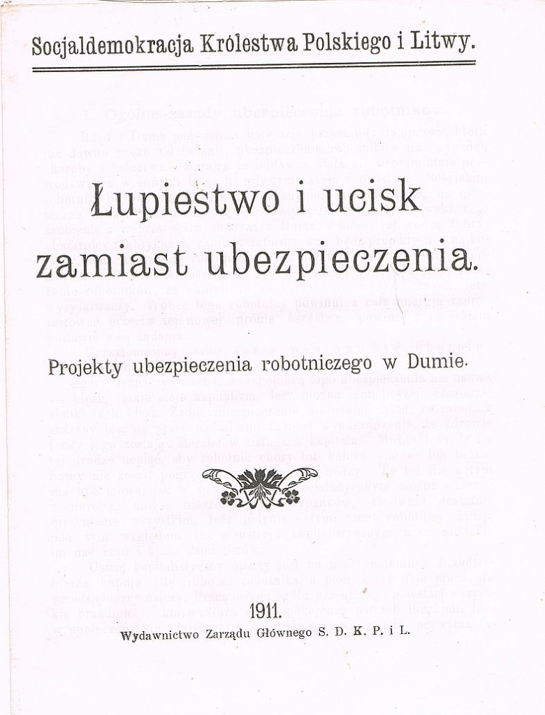 ŁUPIESTWO I WYZYSK ZAMIAST UBEZPIECZENIA 1911