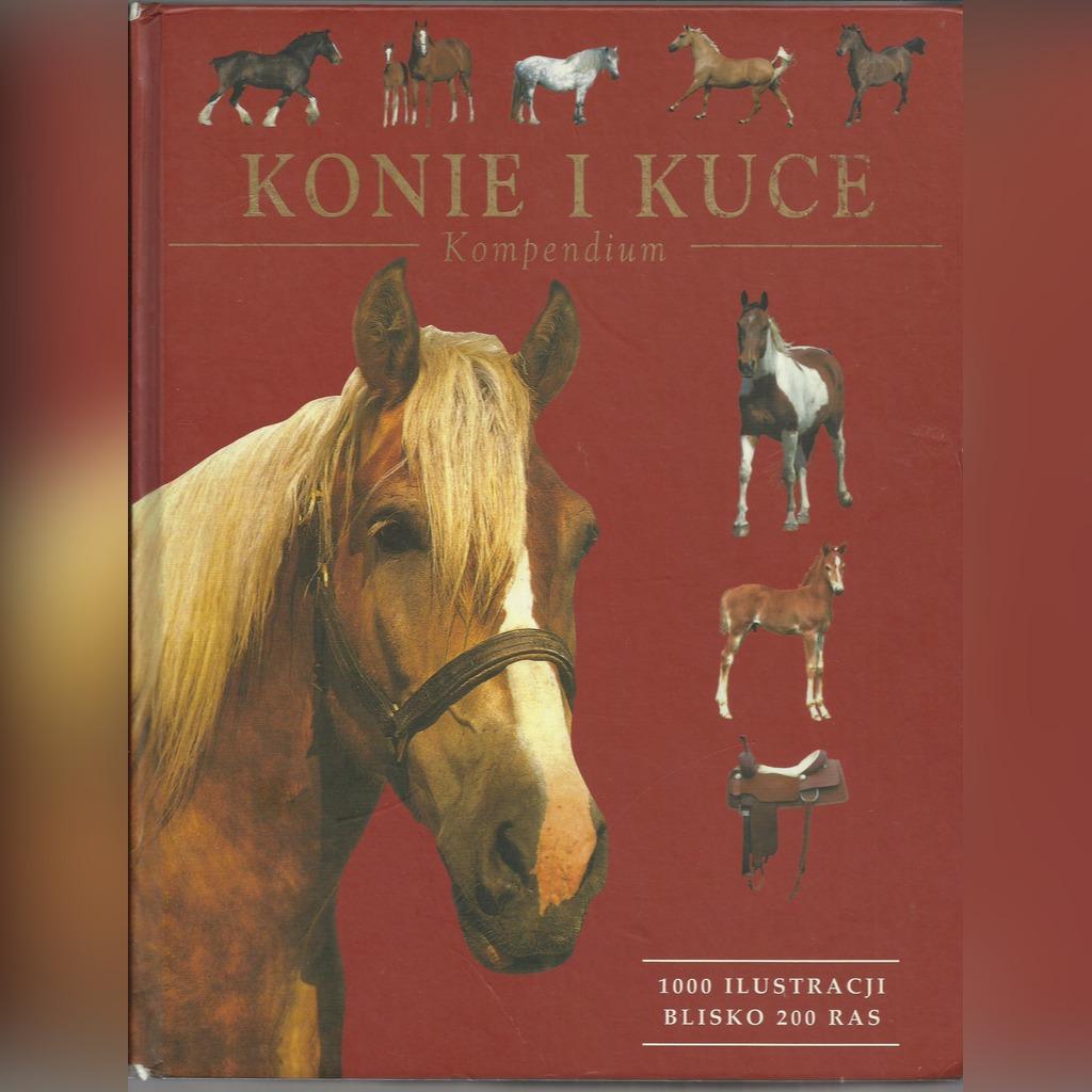 Konie I Kuce Kompendium Tamsin Pickeral Kup Teraz Za 27 50 Zl Mirkow Allegro Lokalnie