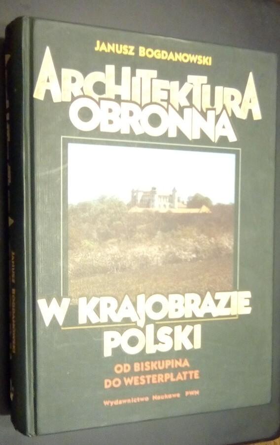 Bogdanowski ARCHITEKTURA OBRONNA W KRAJOBRAZIE PL