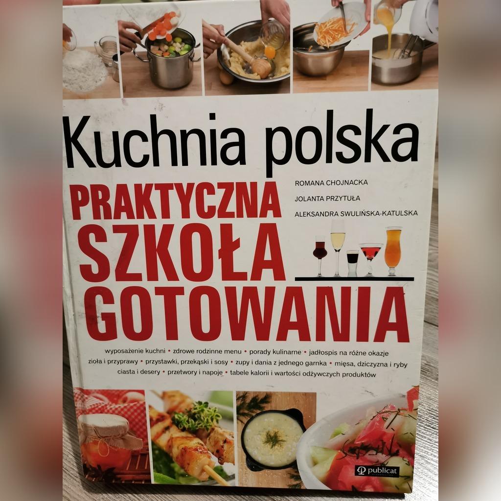Kuchnia Polska Praktyczna Szkola Gotowania Kup Teraz Za 30 00 Zl Jaworzno Allegro Lokalnie