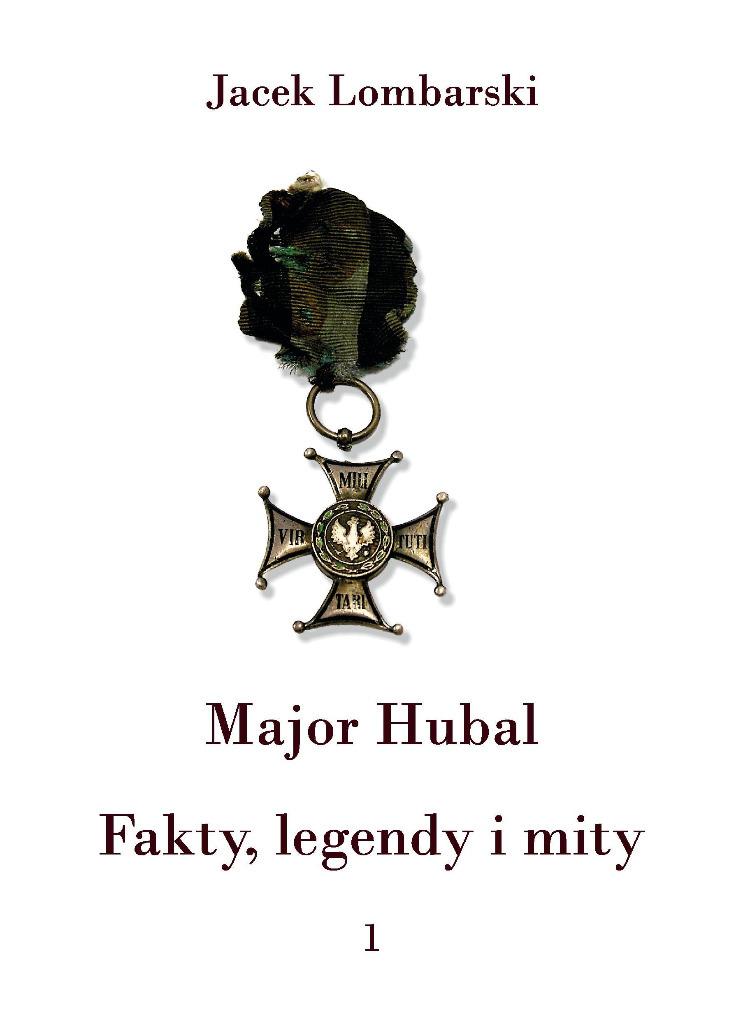 Pierwszy z czterech tomów historii Hubala