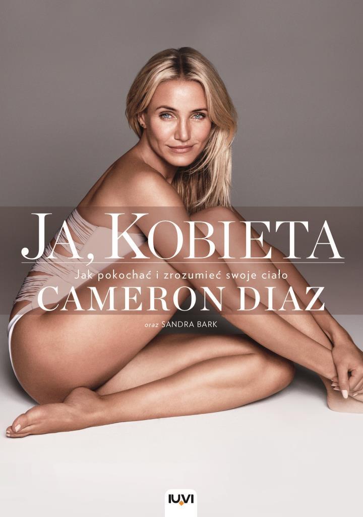 Ja, kobieta Cameron Diaz, Sandra Bark