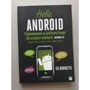 Hello, android programowanie na platformę google dla urządzeń mobilnych. wydanie iii ed burnette