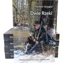 Dwie rzeki - Norbert Szczygiol