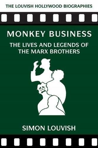 Simon Louvish - Monkey Business: The Lives and Leg