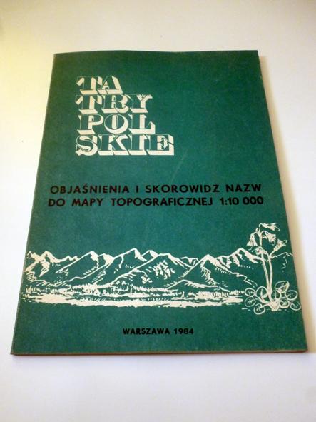 TATRY POLSKIE; Objaśnienia i skrowidz do mapy