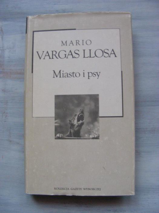 Miasto i psy - Mario Vargas Llosa