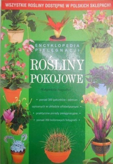 Małgorzata Augustyn - Rośliny pokojowe