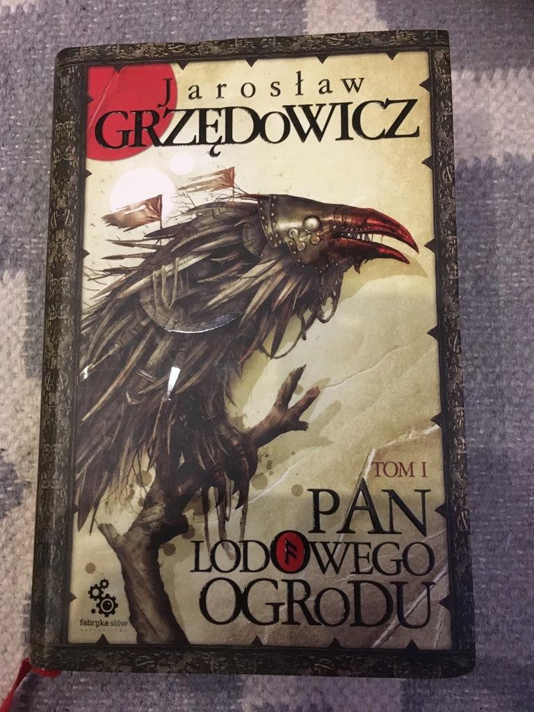 Pan Lodowego Ogrodu Tom 1 Jaroslaw Grzedowicz 8828318004 Oficjalne Archiwum Allegro