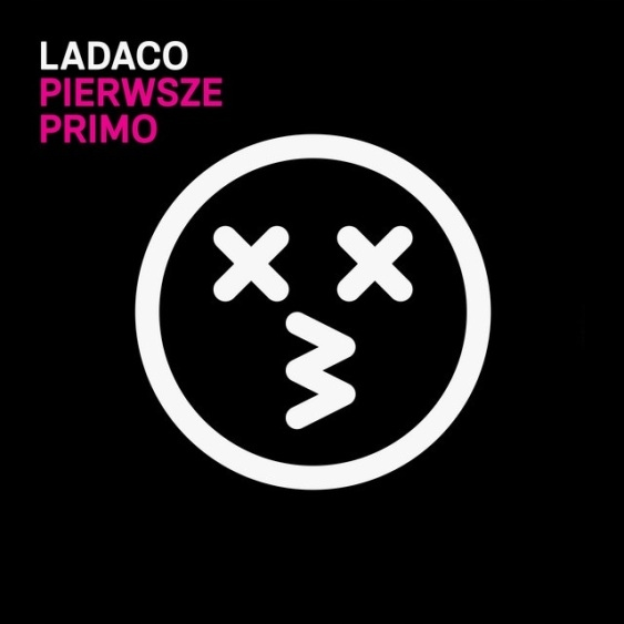 Ladaco Pierwsze Primo Zajebisty Polski Alt Rock