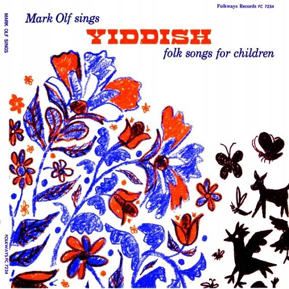 MARK OLF Yiddish Folk Songs for Children