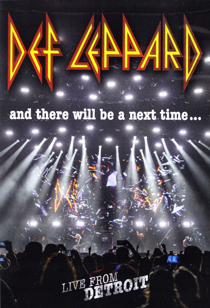 DEF LEPPARD: AND THERE WILL BE A NEXT TIME...LIVE
