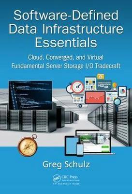 Software-Defined Data Infrastructure Essentials: C