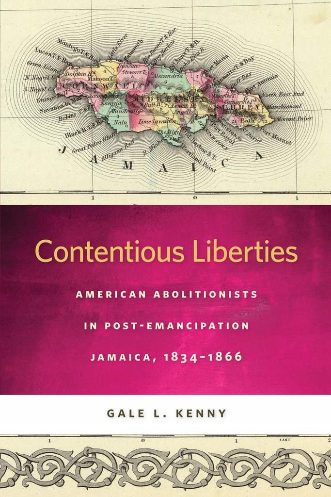 Gale L. Kenny - Contentious Liberties: American Ab
