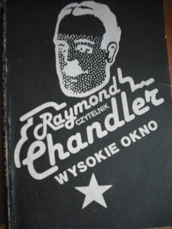 WYSOKIE OKNO – RAYMOND CHANDLER