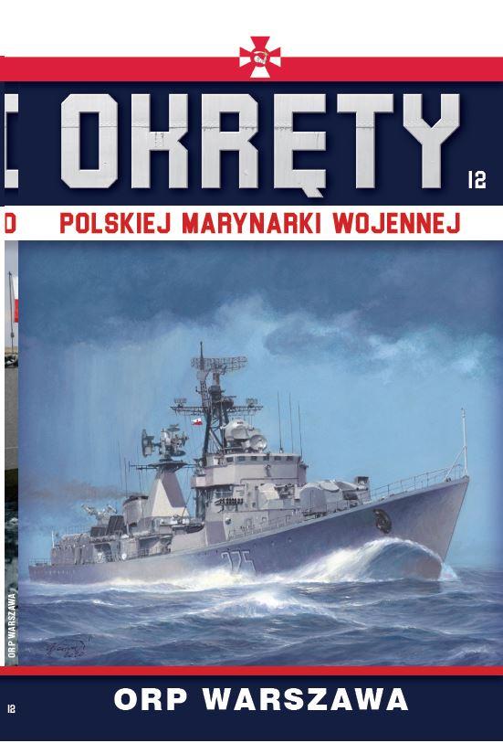 Okręty Polskiej Marynarki Wojennej tom 12
