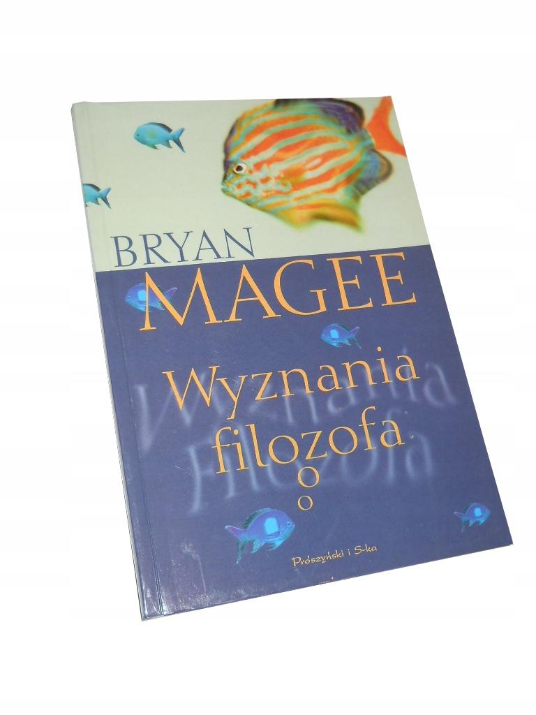 Magee WYZNANIA FILOZOFA