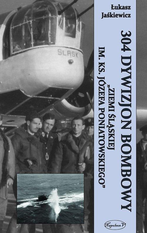 304 Dywizjon Bombowy Ziemi Śląskiej im. Ks. Józefa
