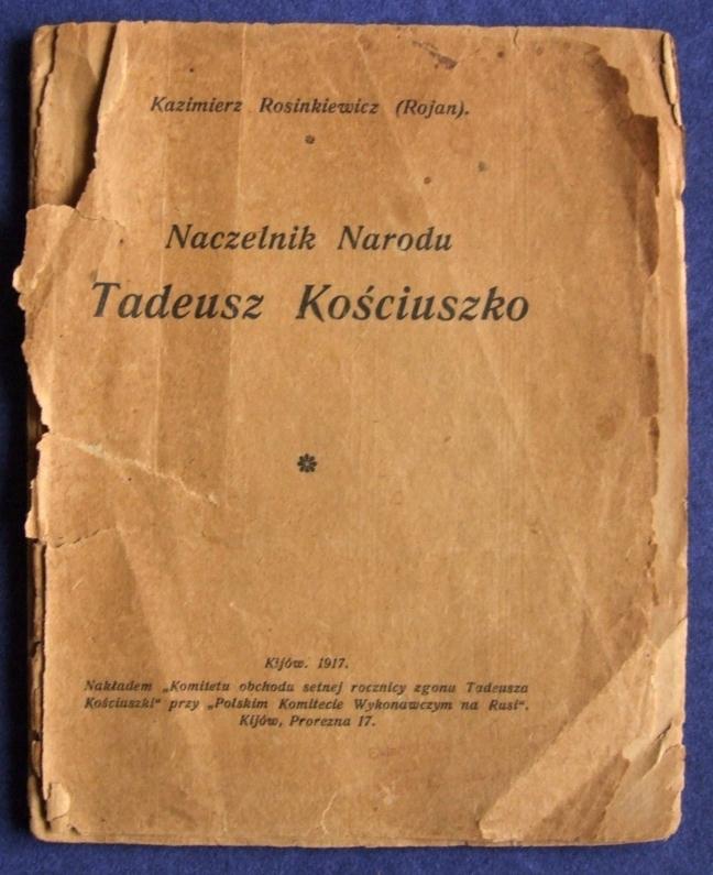 Rojan - Naczelnik Narodu Tadeusz Kościuszko - 1917