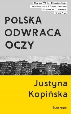POLSKA ODWRACA OCZY, JUSTYNA KOPIŃSKA