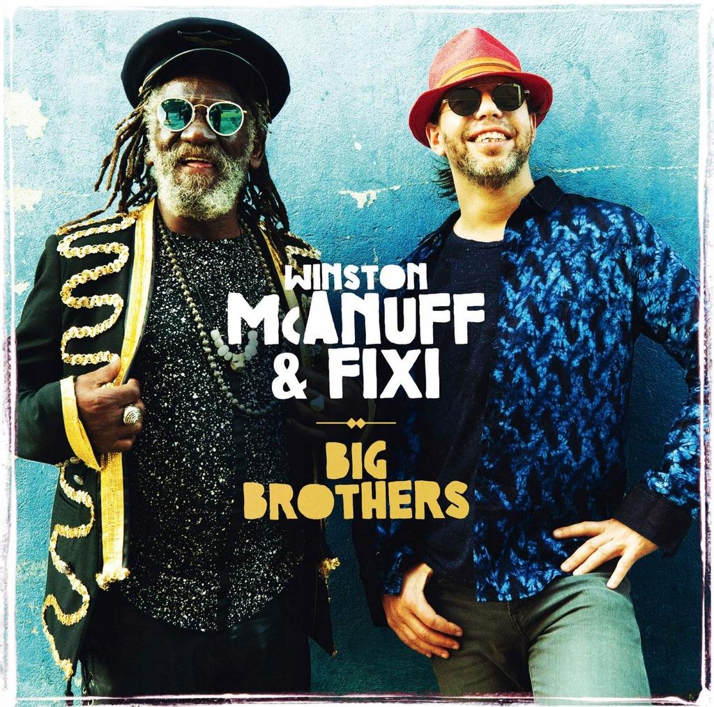 WINSTON MCANUFF+FIXI: BIG BROTHERS [CD]