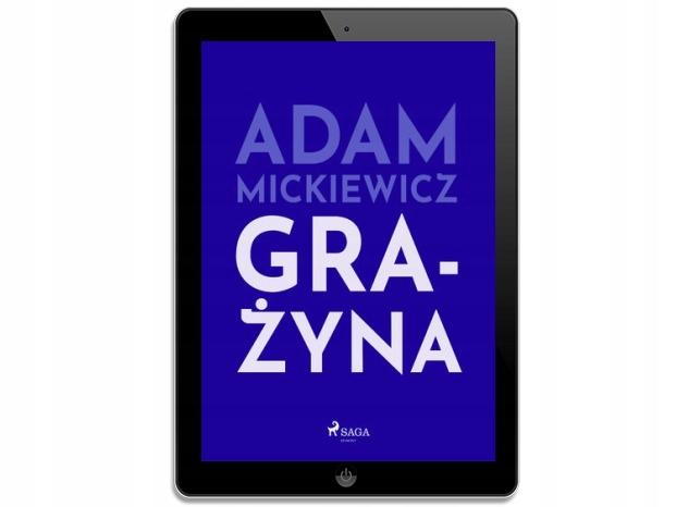 Grażyna. Adam Mickiewicz