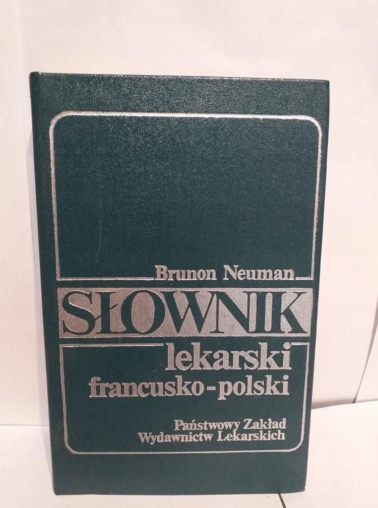 Brunon Neuman - Słownik lekarski francusko-polski
