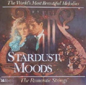 The Romantic Strings / Orchestra - Stardust Moods