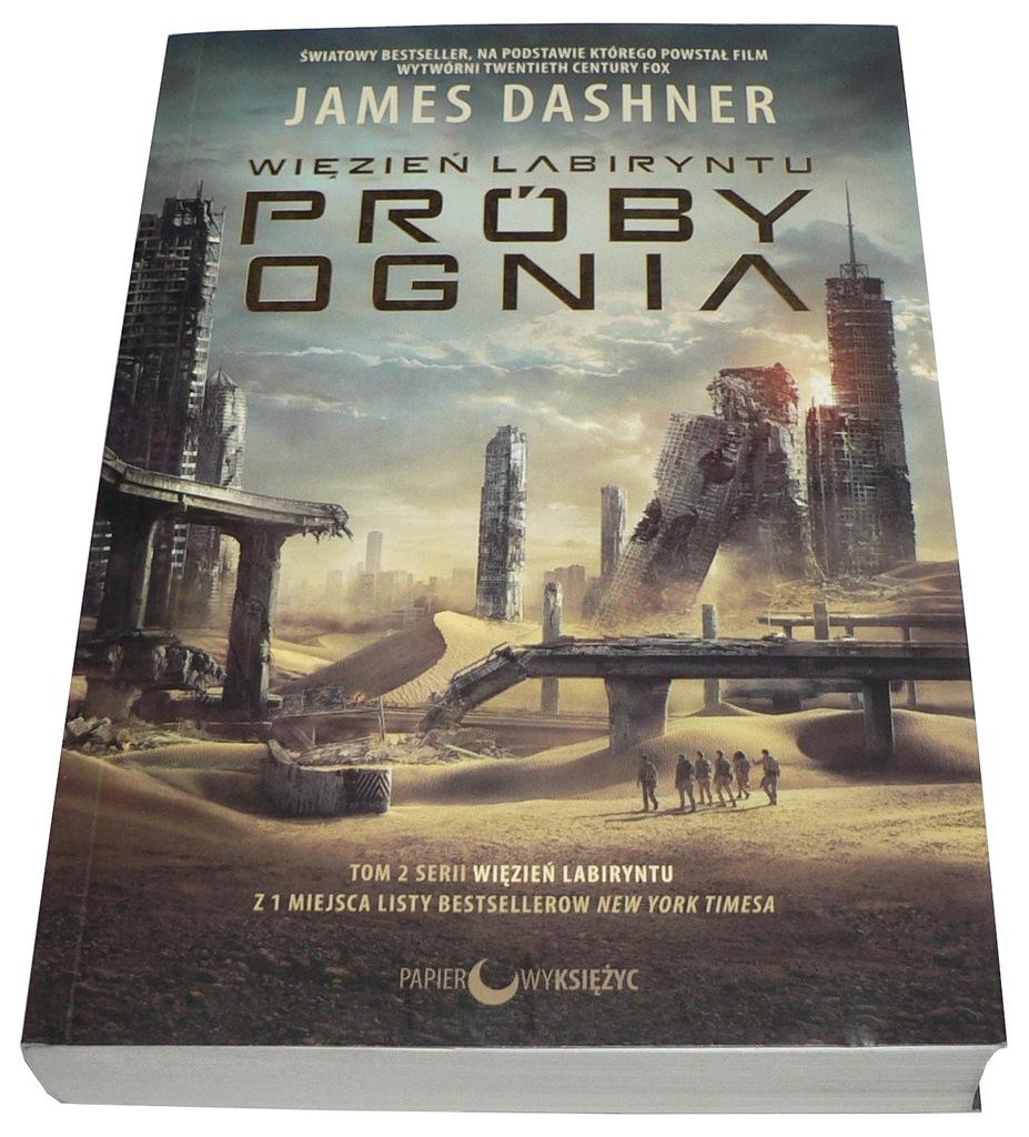Dashner James - Więzień Labiryntu 2 - PRÓBY OGNIA