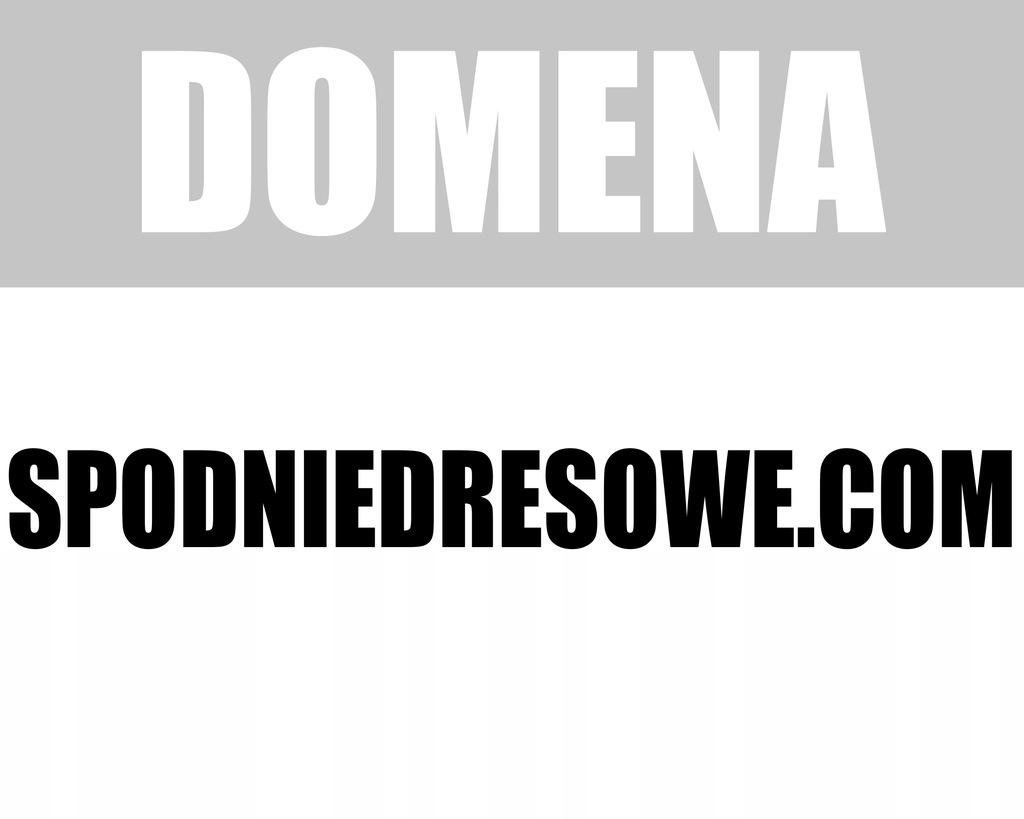 WWW.SPODNIEDRESOWE.COM SPODNIE DRESOWE SKLEP WWW