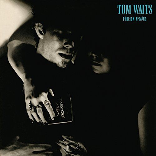 TOM WAITS: FOREIGN AFFAIRS (REMASTERED) (WINYL)