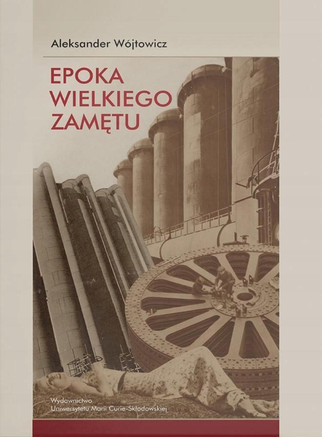 EPOKA WIELKIEGO ZAMĘTU. SZKICE O LITERATURZE...