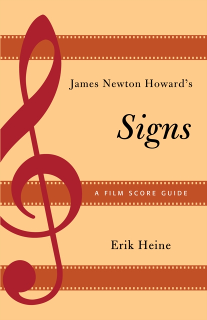James Newton Howards Signs: A Film Score Guide