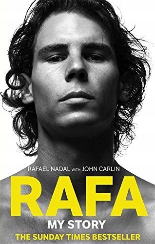 Rafael Nadal - Rafa: My Story