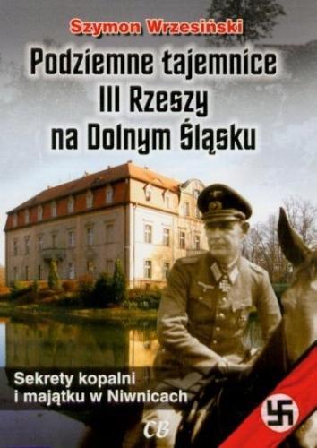 Podziemne tajemnice III Rzeszy na Dolnym Śląsku...