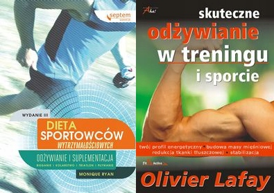 Dieta sportowców + Skuteczne odżywianie w treningu