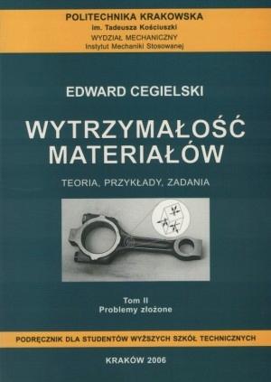 Edward CEGIELSKI Wytrzymałość materiałów TOM 2