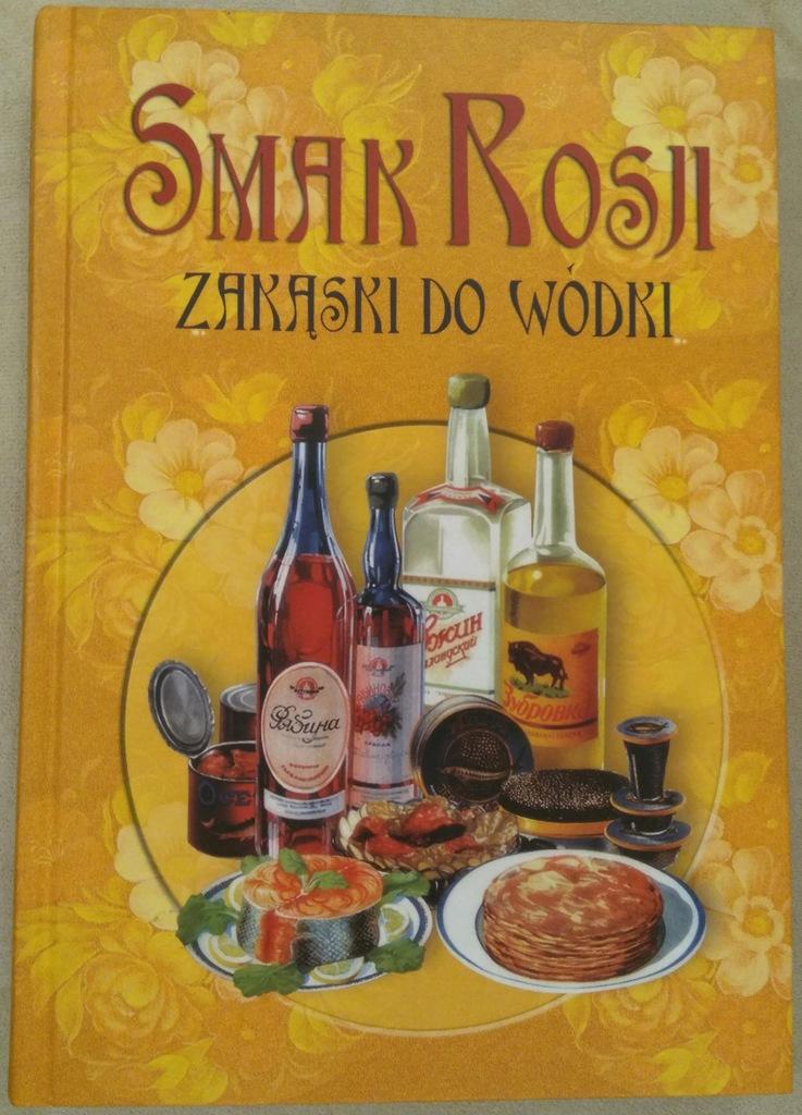Smak Rosji - Zakąski do wódki
