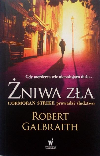 Robert Galbraith - ŻNIWA ZŁA
