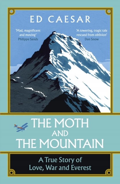 The Moth and the Mountain: A True Story of Love,